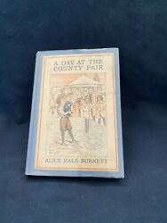 A Day At The County Fair By Alice Hale Burnett - Hardcover 1916