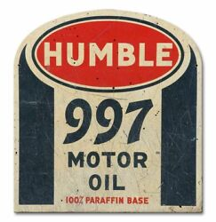 Humble 997 Motor Oil 100 Paraffin Heavy Duty Usa Made Metal Advertising Sign