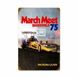 March Meet Bakersfield Calif 75 Drag Racing 18 Heavy Duty Usa Made Metal Sign