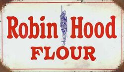 Robin Hood Flour 14 Heavy Duty Usa Made Metal General Store Advertising Sign
