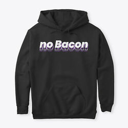 Teespring No Bacon Collection Classic Pullover Hoodie - Poly/cotton Blend
