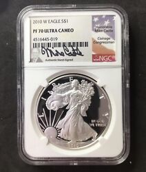 2010-w 1 Proof American Silver Eagle Ngc Pf70 Ultra Cameo Mike Castle Signed