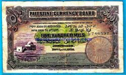Palestine Currency Board P6c 500 Mil Caulcutt/ezechiel/downi G746597 20.4.39