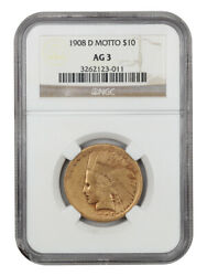 1908-d 10 Ngc Ag-03 With Motto Great Low Ball Example