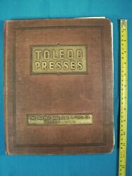 Old Machine And Tool Company Catalogue The Toledo Presses Machinery Dies 1930-ies