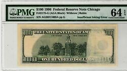 1996 100 Chicago Federal Reserve Note Insufficient Inking 1st Print Pmg 64 Epq