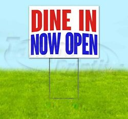 Dine In Now Open 18x24 Yard Sign Corrugated Plastic Bandit Lawn