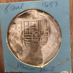 Unlisted Pirate Cob Spanish Colonial Silver 8 Reales Mexico P 1653