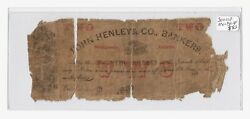 2 John Henley And Co. Bankers Obsolete Bank Note Montgomery Alabama Undated