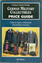 Antique Trader-wwi-wwii-german Military Collectibles-uniforms-helmets-guide