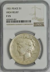 1921 Peace Dollar High Relief F15 Ngc 944217-7