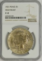 1921 Peace Dollar High Relief F12 Ngc 944217-4