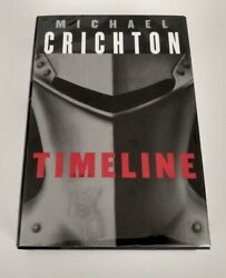 Timeline By Michael Crichton Signed By Author 1999 Hc/dj 1st Ed