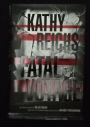 Kathy Reichs Fatal Voyage Signed 1st Edition 1st Printing - Brand New -