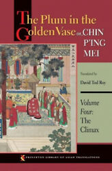 The Plum In The Golden Vase Or Chin Pand039ing Mei Volume Four The Climax