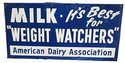 Vtg Milk Best For Weight Watchers Dairy Ice Cream Embossed Not Porcelain Sign