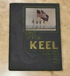 Rare 1951 Us Naval Training Center The Keel Great Lakes, Illinois - Co. 962
