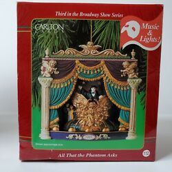 All That The Phantom Asks Of Opera 2001 Carlton Heirloom Music And Lights Ornament