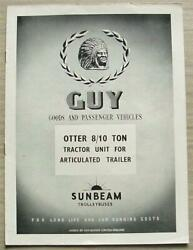 Guy Otter 8/10 Ton Tractor Unit For Articulated Trailer Sales Brochure Jan 1954