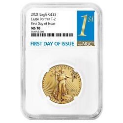 2021 25 Type 2 American Gold Eagle 1/2 Oz Ngc Ms70 Fdi First Label