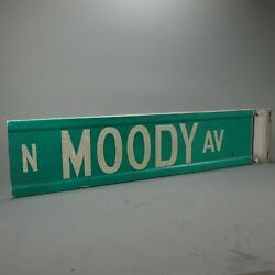 Vintage Moody Ave. Real Chicago Metal Street Road Sign Green White W/ Bracket