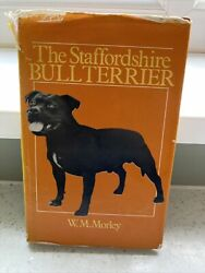The Staffordshire Bull Terrier By WM Morley