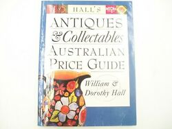 Hall's Antiques And Collectables Australian Price Guide William Dorothy Hall 1999