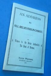 An Address To All Believers In Christ David Whitmer Mormon 1887 Reprint 1976