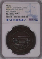 Ngc Pf70 2019 China Kweichow Auto Dollar Antique Copper Medal First Releases