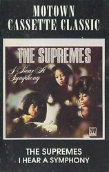 The Supremes I Hear A Symphony Cassette New/sealed - Rare/oop