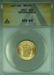 1927 Netherlands 10 Guilder Gold Coin Anacs Ms-64