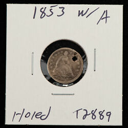 1853 W/a H10c Seated Liberty Silver Half Dime - Arrows - Value Coin - Sku-t2889