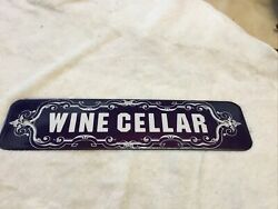 Collectible Lowell Sigmund Porcelain Wine Cellar Sign, 1976 10x2.5