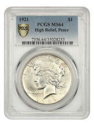 1921 Peace 1 Pcgs Ms64 - Scarce First Year Issue - Peace Silver Dollar
