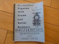Hamilton Pocket Watch Company Identification And Price Guide Book Roy Ehrhardt