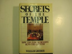 Secrets Of The Temple - How The Federal Reserve Runs The Country Fed Book Hc 89