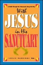 With Jesus In His Sanctuary By Leslie Hardinge Paperback Brand New