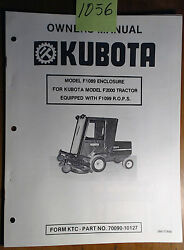 Kubota F1089 Enclosure For F2000 Tractor With F1099 Rops Owner Operator Manual