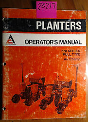 Allis-chalmers 770 Series Pull Type Air Champ Planter Owner Operator Manual 2/75