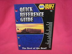 Used Napa Heavy Duty Trucks Quick Reference Guide 2006 Catalog N-271