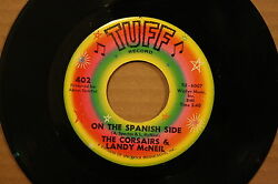 Corsairs And Landy Mcneil Change In You On Spanish Side Northern 45 On Tuff 402