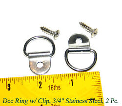 Dee Ring W/ Clip 3/4 Stainless Steel 2 Pc. 8 3/4 Stainless Screws Included