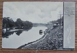 Valley Forge Pa - A View Of The Schuylkill River At Valley Forge Station 1911