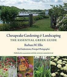 NEW Chesapeake Gardening and Landscaping: The Essential Green Guide