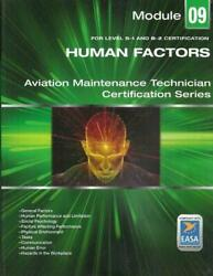 Human Factors For Amt Certification - Easa Module 9 - Aircraft Technical Book Co
