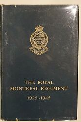 Ww1 Ww2 Canadian Royal Montreal Regiment 1925-1945 Reference Book