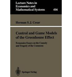 Control and Game Models of the Greenhouse Effect : Economics Essays on the Comed