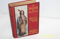 A Daughter Of The Sioux By Gen. Charles King Collectible1903frederic Remington