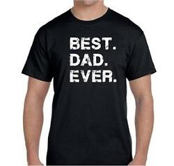 Best DAD Ever Funny Fathers Day Dad Gift Tee T Shirt  $8.75