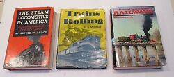 Lot Of 3 Railroad Hc Books - Pictorial Ency Of Railroads,the Steam Locomotive
